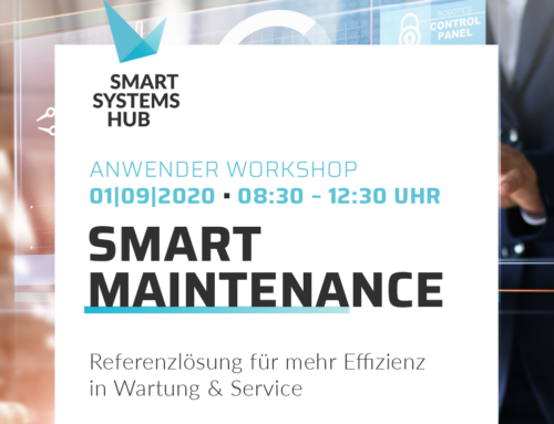 Anwender Workshop Smart Maintenance unseres Partners Smart System Hub